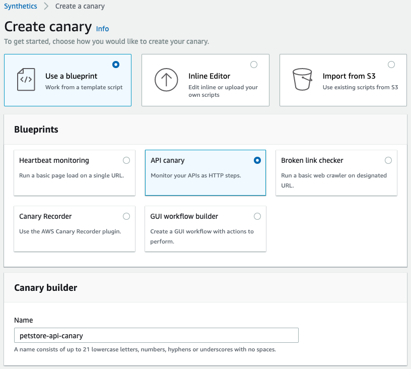 Create canary page shows Use a blueprint and API canary selections. In the Name field, petstore-api-canary is displayed.