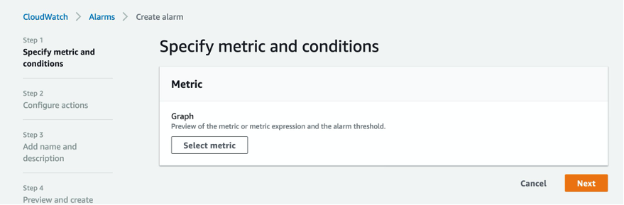 The first step in the console is to specify a metric and conditions. You can preview the metric or metric expression and the alarm threshold.