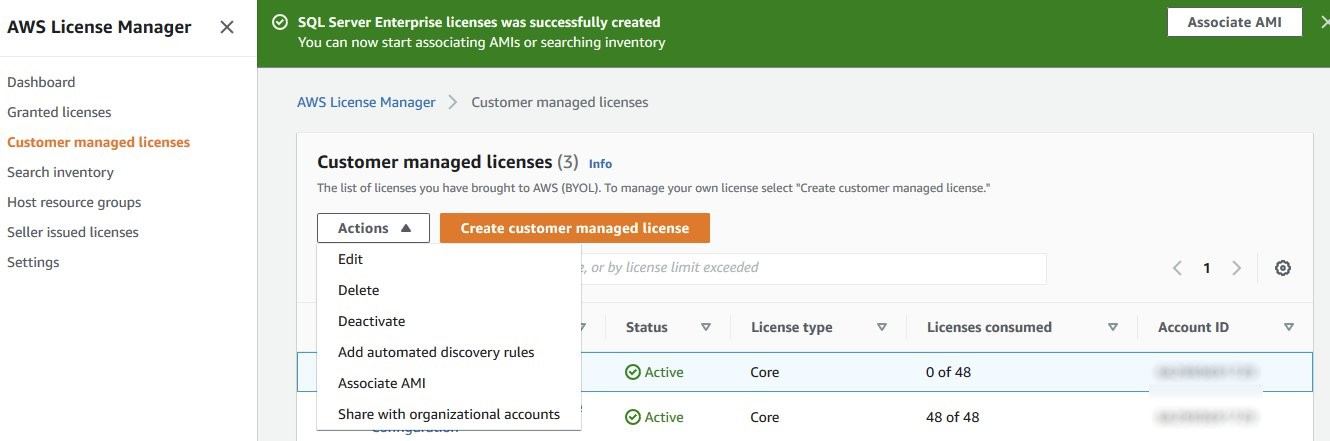 The Actions menu on the Customer managed license page displays options to edit, delete, deactivate, add automated discovery rules, associate AMI, and share with organizational accounts.
