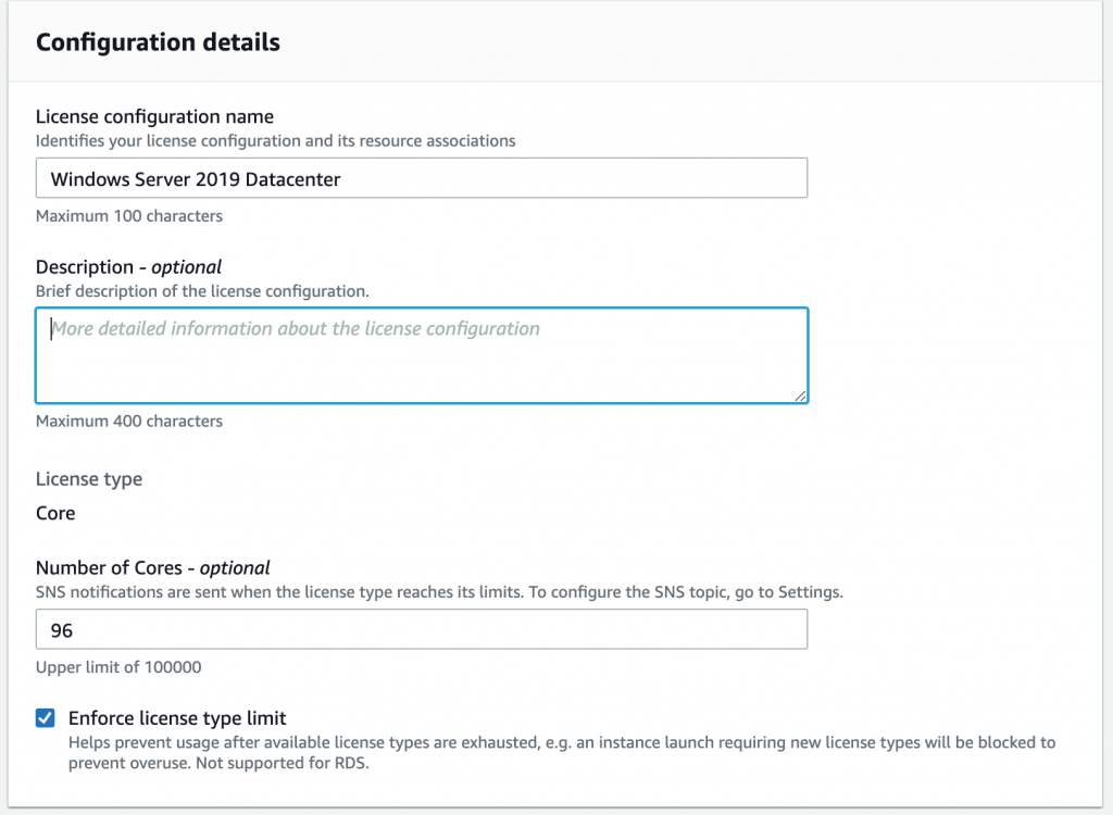 The Configuration details page includes fields for license configuration name (in this example, Windows Server 2019 Datacenter), description, license type (Core), number of cores (96), and an Enforce license type limit checkbox.