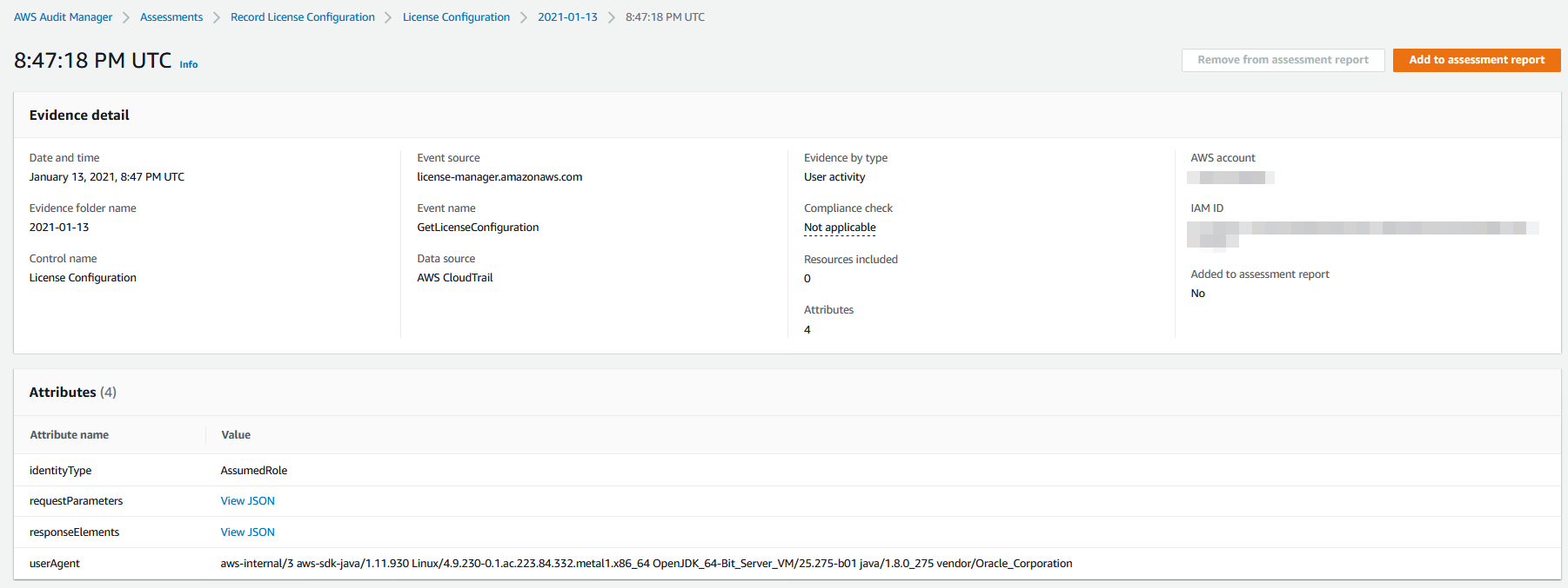 The Evidence detail section includes entries for date and time, evidence folder name, control name (License Configuration), event source, event name (GetLicenseConfiguration), data source (AWS CloudTrail), evidence by type, and more.