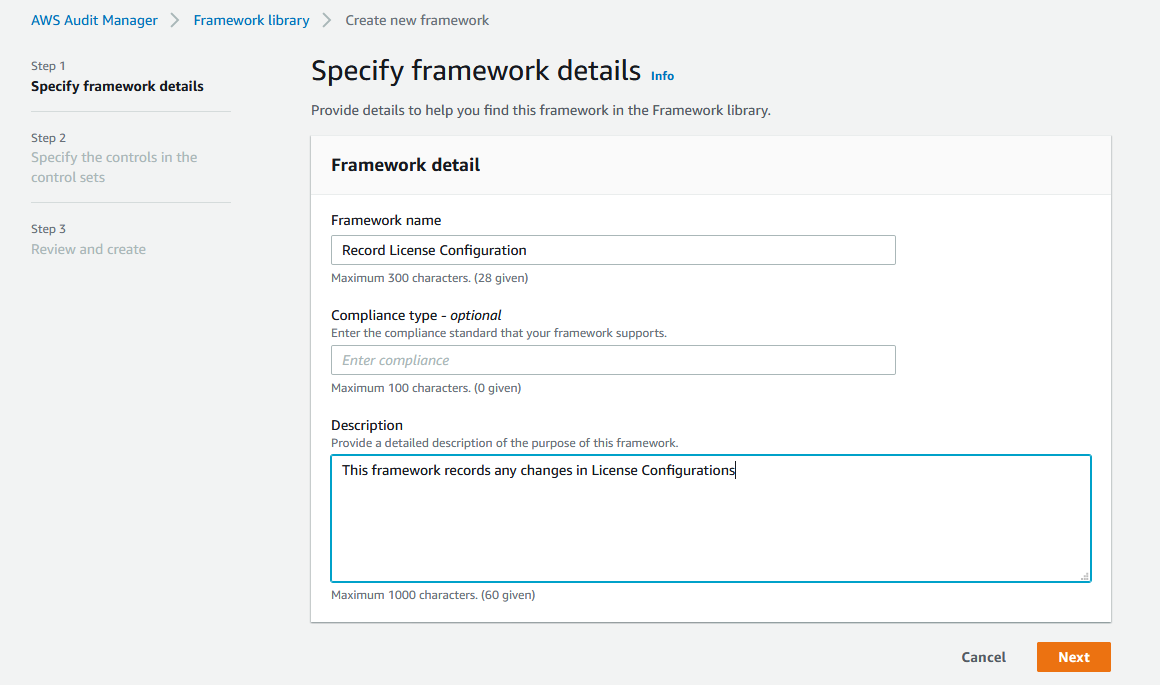 """For Framework name, Record License Configuration is displayed. The description says """"This framework records any changes in License Configurations."""""""