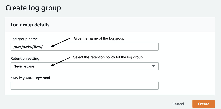 In Log group name, /aws/nwfw/flow is entered. Under Retention setting, Never expire is selected.
