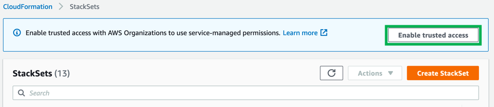 """StackSets page says, """"Enable trusted access with AWS Organizations to use service-managed permissions. The page displays Enable trusted access and Create StackSet buttons."""