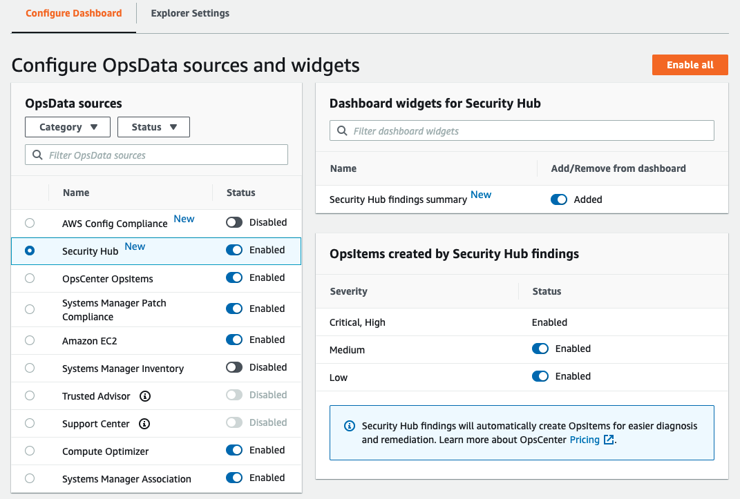 Security Hub is one of ten OpsData sources. You can filter OpsData sources by category and status. The widget for Security Hub findings summary has been added