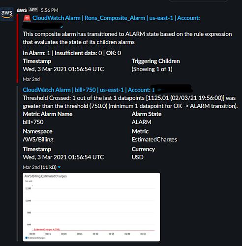 AWS Chatbot の CloudWatch 複合アラーム通知は、データポイントの 1 つがしきい値を超えているため、アラームが ALARM 状態に移行したことを通知します。アラーム名は bill>750