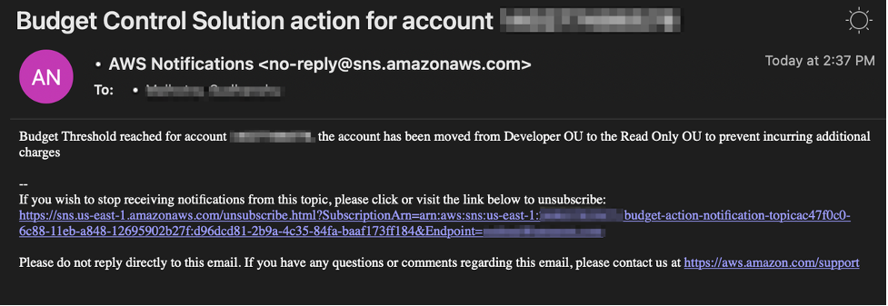 The notification from AWS Notifications says the budget threshold for the account has been reached and the account has been moved from Developer OU to the Read Only OU to prevent incurring additional charges.