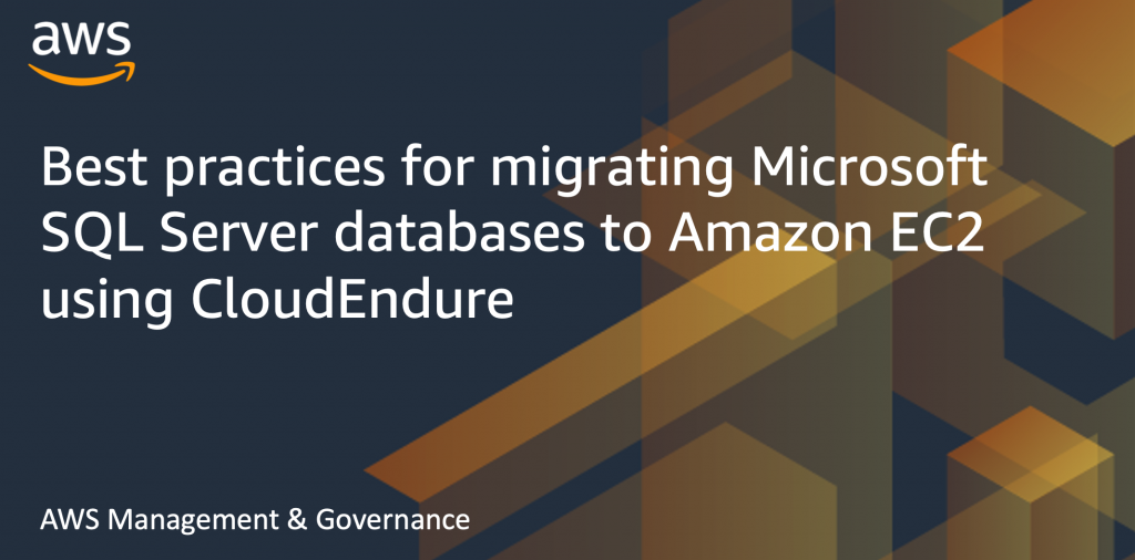 Best practices for migrating Microsoft SQL Server databases to Amazon EC2 using CloudEndure