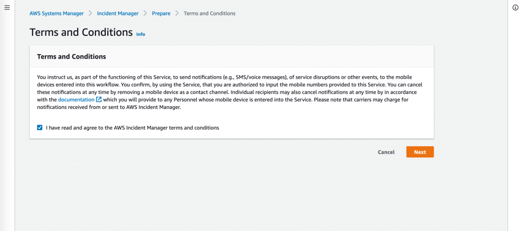"""The checkbox on Terms and Conditions reads """"I have read and agree to the AWS Incident Manager terms and conditions."""