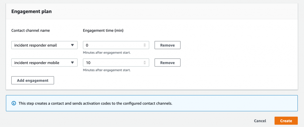 Under Contact channel name, incident responder email and incident responder mobile are selected from the dropdown lists. Under Engagement time (min), a value of 0 is selected for incident responder email. A value of 10 is selected for incident responder mobile.