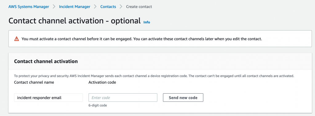 On Contact channel activation, there is an Activation code field where the incident responder can enter a six-digit code.
