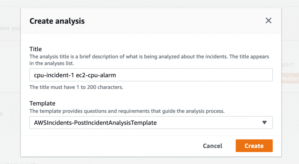 Create analysis displays a Title field (in this example, cpu-incident-1) and a Template dropdown (in this example, AWSIncidents-PostIncidentAnalysisTemplate).