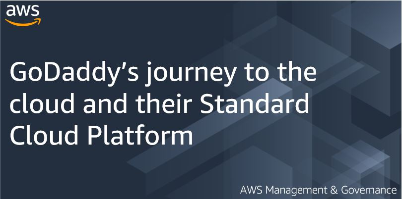 GoDaddy's journey to the cloud and their Standard Cloud Platform