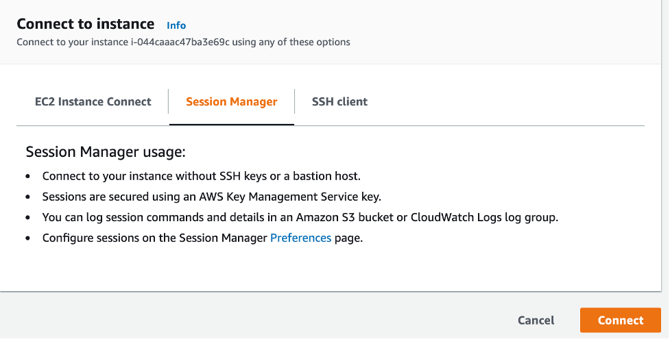 Connect to instance includes three tabs: EC2 Instance Connect, Session Manager, and SSH client. The Session Manager tab is selected and displays information about how sessions are secured, where session commands can be logged, and more.[