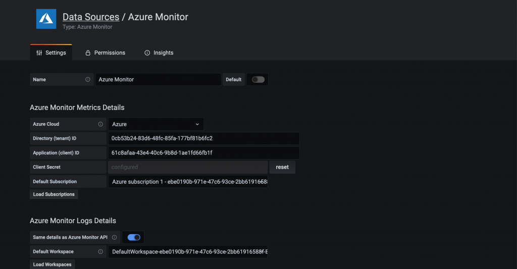 The Settings tab displays metric details for Azure Monitor, including directory ID, application ID, client secret, default subscription, default workspace, and more.