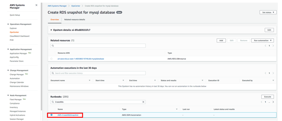 The RDS OpsItem details page displays sections for Related resources, Automation executions in the last 30 days, and Runbooks. The AWS-CreateRdsSnapshot runbook appears in the Runbooks list.