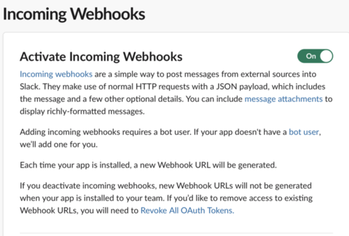 Incoming Webhooks displays Activate Incoming webhooks and a toggle button which is set to On.