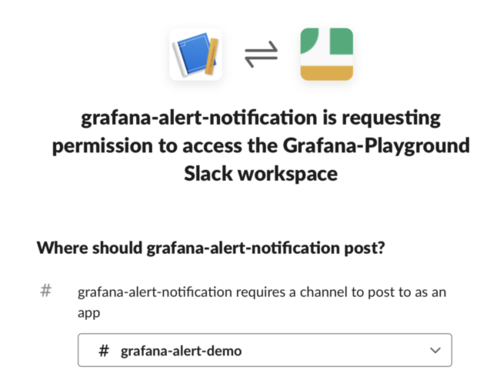 Request for permission to access the slack workspace displays option for Grafana-alert-notification to post notification and Grafana-alert-demo is selected in the drop down as an app to post the notification.