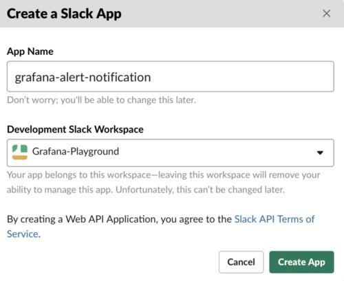 Create slack app displays fields for App name (in this example, grafana-alert-notification), development Slack workspace (Grafana-Playground)