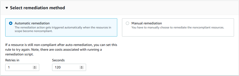 In Select remediation method, the Automatic remediation option is selected. The Retries in and Seconds fields are completed as described in the post.