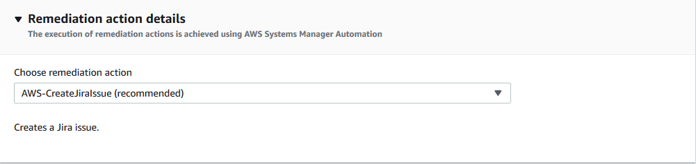 In Remediation action details, AWS-CreateJiraIssue is selected from the Choose remediation action dropdown.