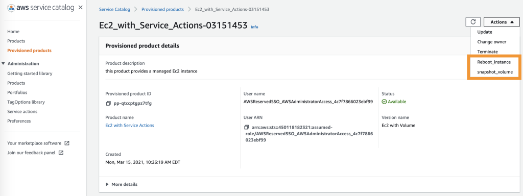 The provisioned product details page shows Reboot_instance and snapshot_volume highlighted in the Actions menu.