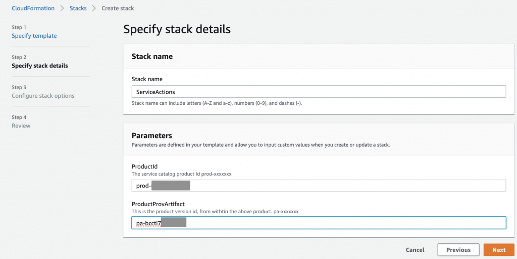 On the Stack details page, ServiceActions is entered for the stack name. The product ID is entered in the Product Id field. The product version ID is entered in the ProductProvArtifact field.