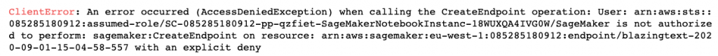 The client error denying access to deploy a SageMaker endpoint says an error occurred when calling the CreateEndpoint operation.