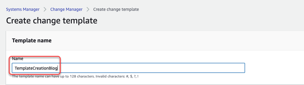 In the Create change template page, under Template name, TemplateCreationBlog is entered.