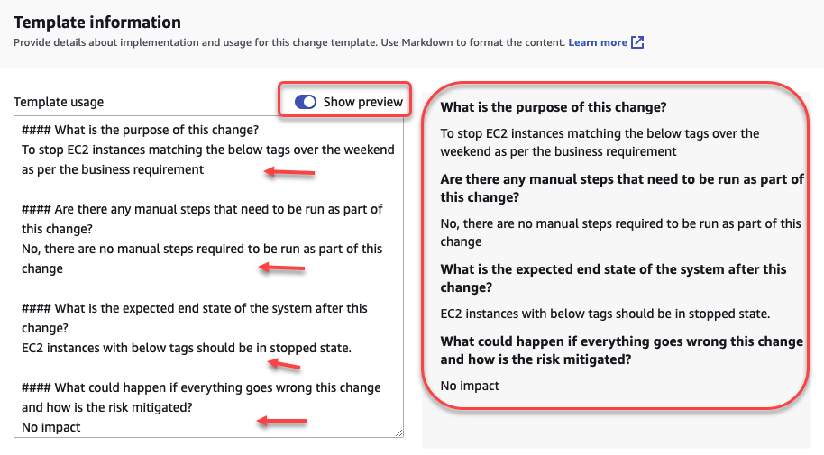 Template information page displays these questions: What is the purpose of this change? Are there any manual steps that need to be run as part of this change? What is the expected end state of the system after this change? What could happen if everything goes wrong with this change and how is the risk mitigated?