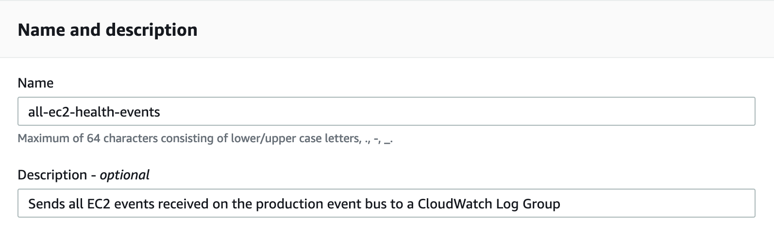 In the Name field, all-ec2-production-events is displayed. The Description field displays the following text: Sends all EC2 events received on the production event bus to a CloudWatch log group.