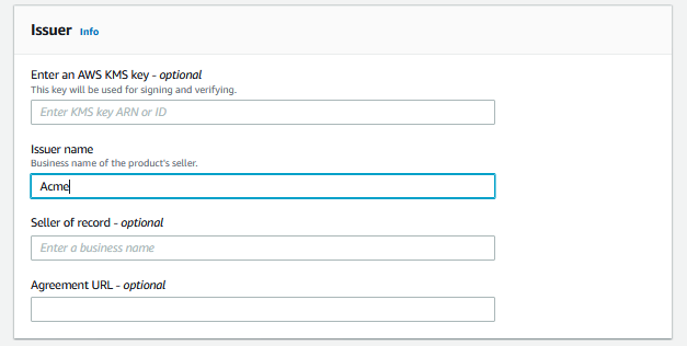 The Issuer section includes fields for the issuer name and optional fields for an AWS KMS key, the seller of record, and the agreement URL.