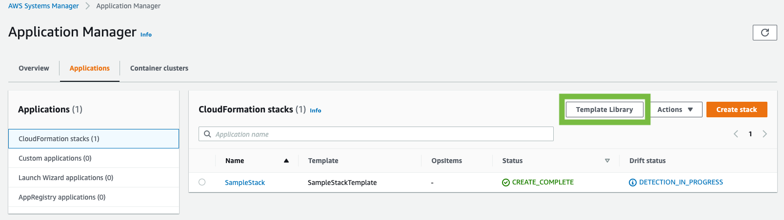 The Application Manager page includes Overview, Applications, and Container clusters tabs and Template Library and Create stack buttons. Under CloudFormation stacks, a stack named SampleStack is displayed with a status of CREATE_COMPLETE.