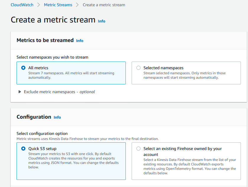 Create a stream page, under Select namespaces you wish to stream, All metrics is selected. Under Select configuration option, Quick S3 setup is selected.