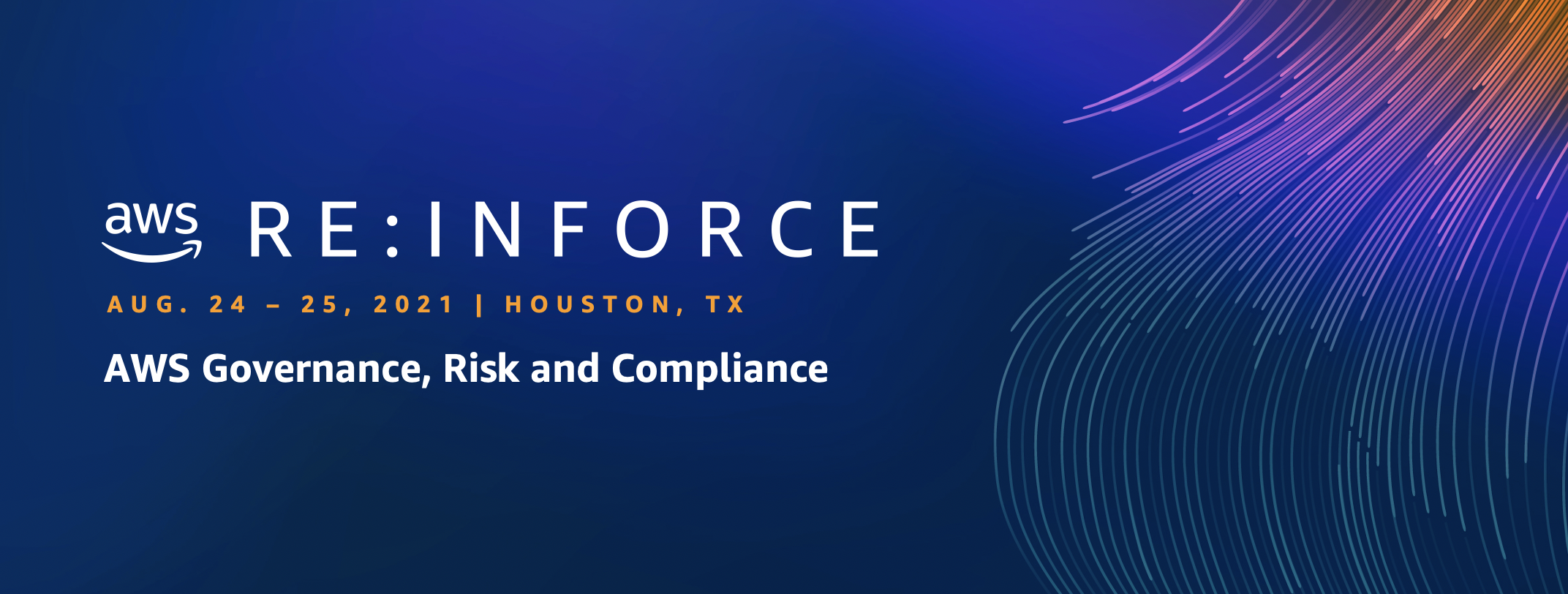 Governance, Risk and Compliance track at AWS re:Inforce 2021