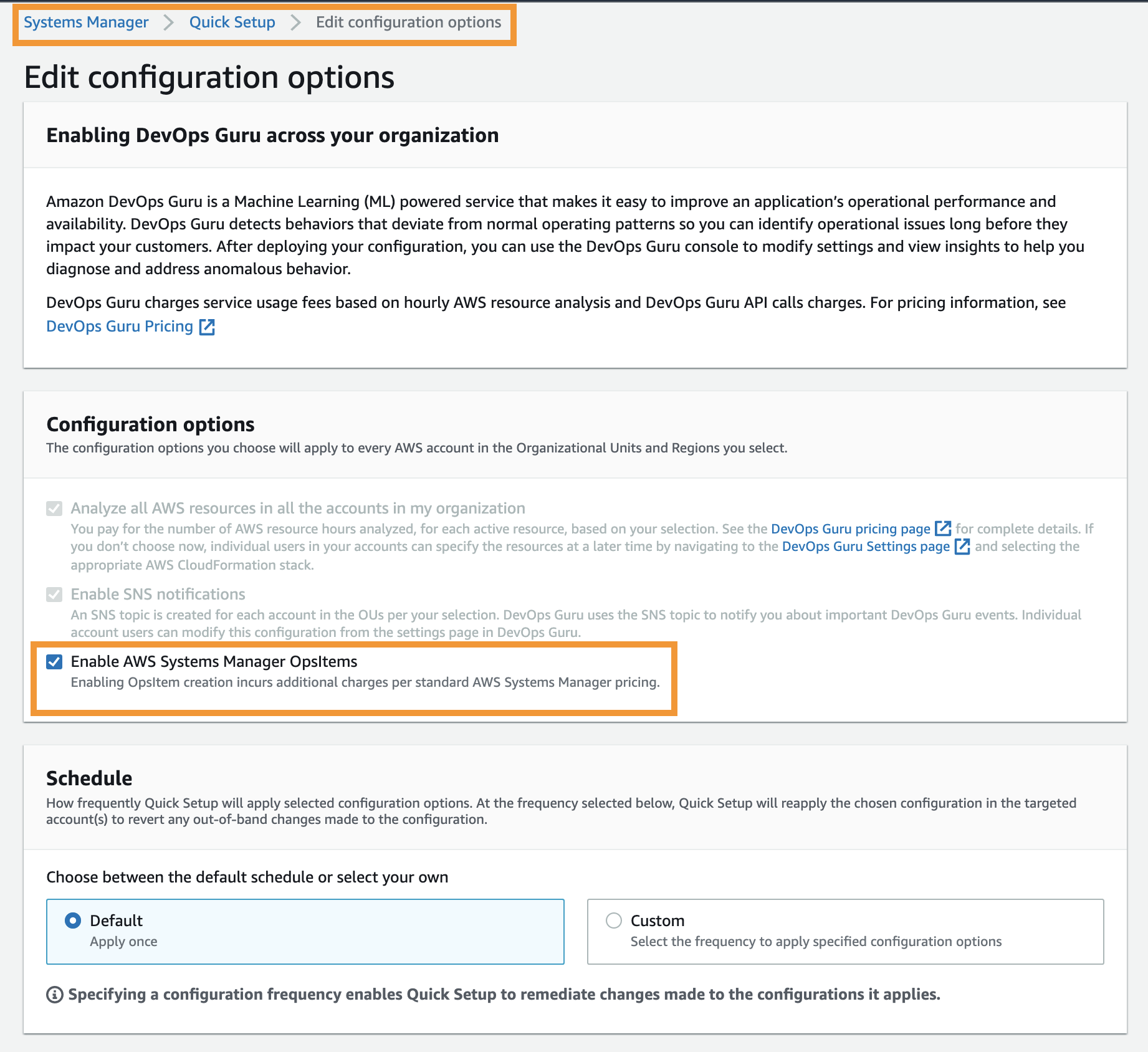 Under the Edit configuration options page, the option to enable Systems Manager OpsItem is selected