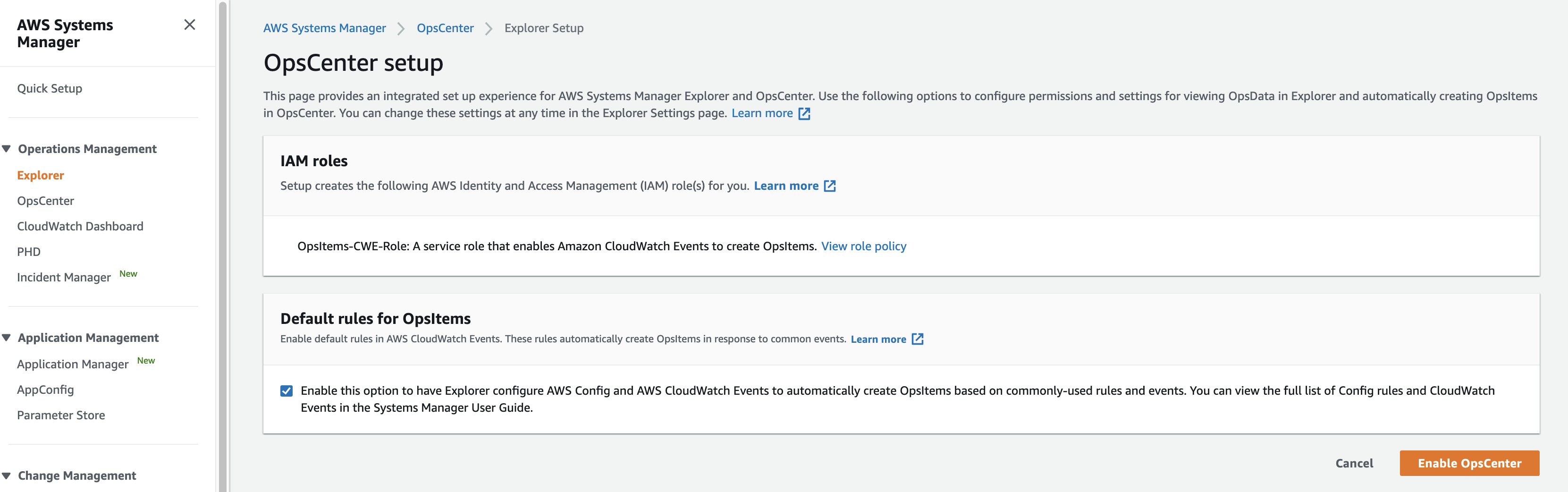 The confirmation page displays a notification Systems Manager will create IAM roles for OpsCenter to enable OpsItems