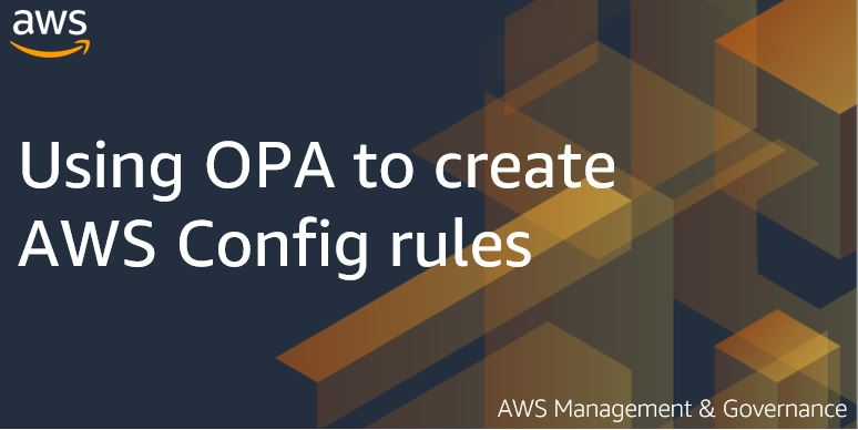 Using OPA to create AWS Config rules
