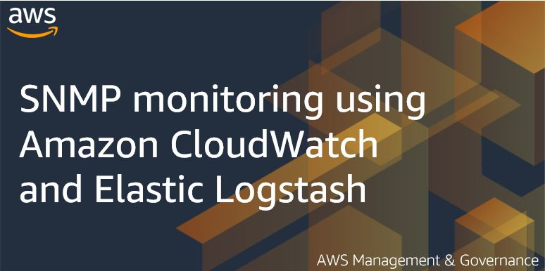 SNMP monitoring using Amazon CloudWatch and Elastic Logstash