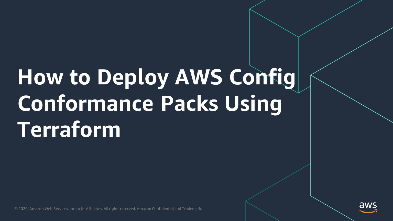 How to Deploy AWS Config Conformance Packs Using Terraform
