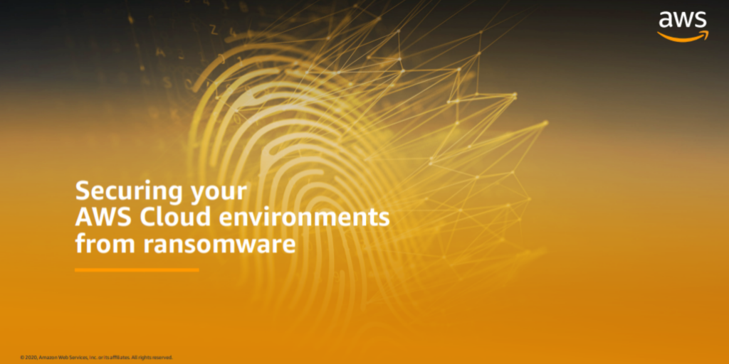 Securing your AWS Cloud environments from ransomware