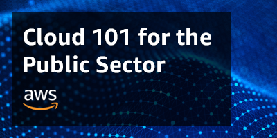 CLOUD 101 for the public sector
