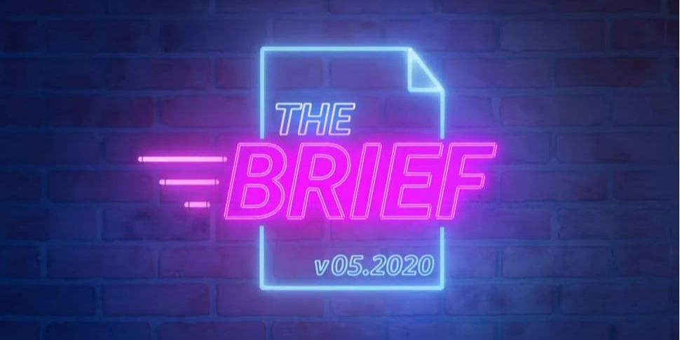 The Brief May 2020