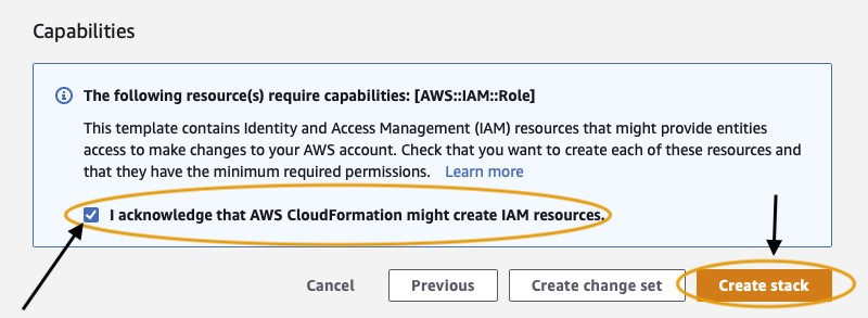"""On the final step, under Capabilities, select the box """"I acknowledge that AWS CloudFormation might create IAM resources."""" Finally, select """"Create Stack."""""""