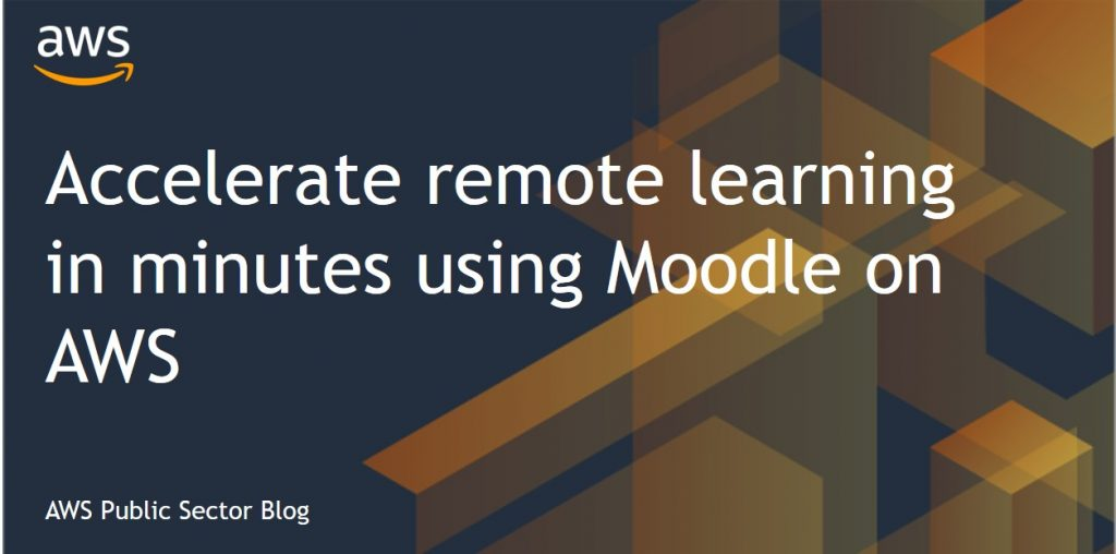Accelerate remote learning in minutes using Moodle on AWS
