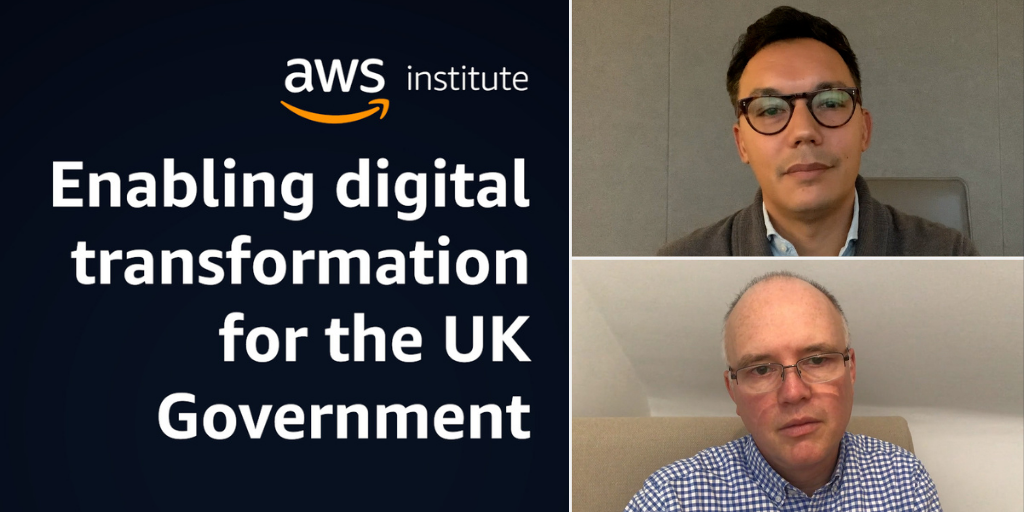 Enabling digital transformation for the UK government with Liam Maxwell and Ben Aung