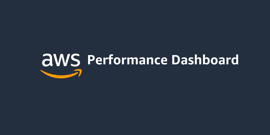 Performance Dashboard on AWS