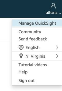 After you log in to QuickSight, choose Manage QuickSight under your account.