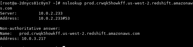 If you see an IP address within your subnet range, the private endpoint setup for Amazon Redshift was successful.