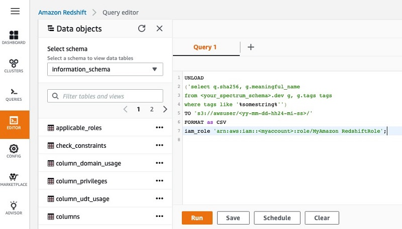 Use the following format for the queries run from the query editor.